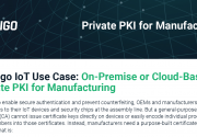 Sectigo IoT Use Case: On-Premise or Cloud-Based Private PKI for Manufacturing